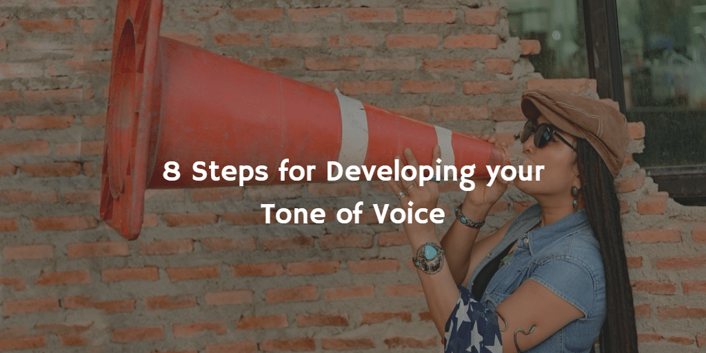 8-steps-for-developing-your-tone-of-voice
